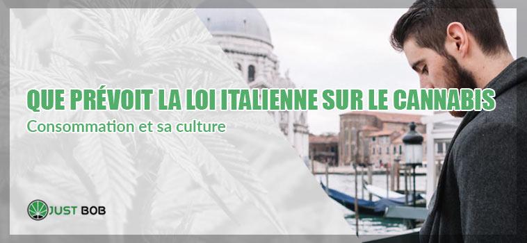 que prévoit la loi italienne sur le cannabis
