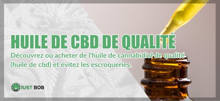 huile CBD de qualité